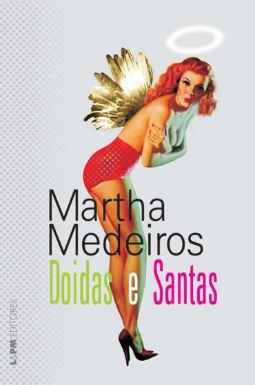 Download-Doidas-e-Santas-Martha-Medeiros-em-epub-mobi-e-pdf-370x558